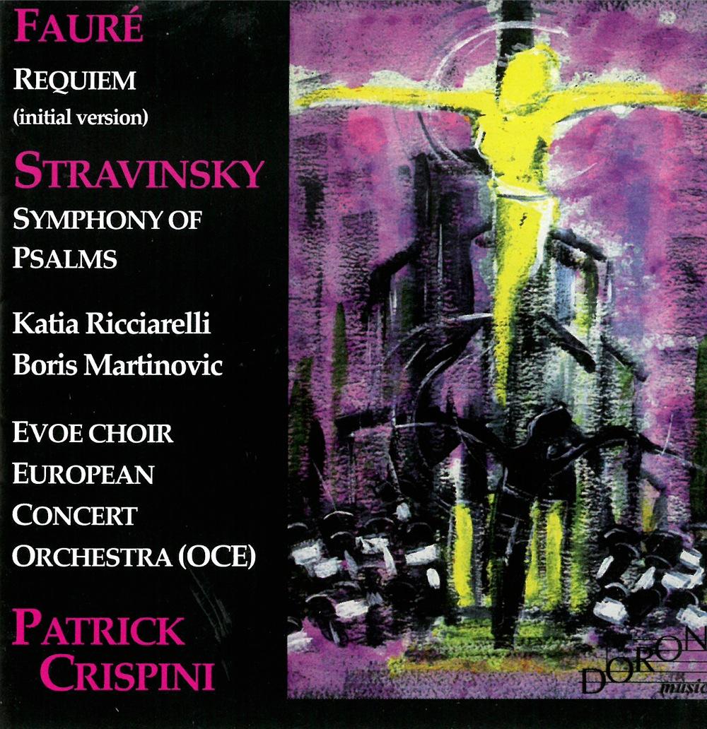 Fauré - Stravinsky : Requiem, Symphonie de Psaumes