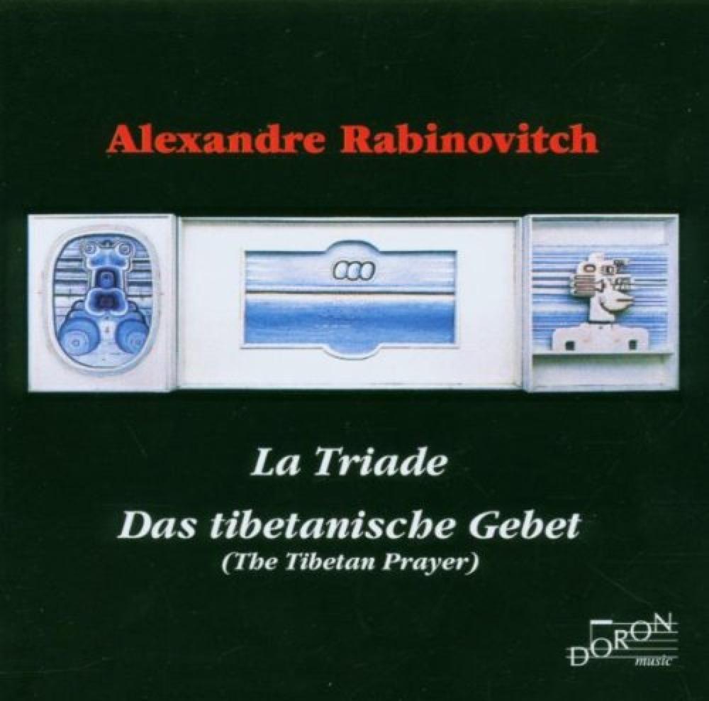 Rabinovitch, Alexandre : La Triade, La Pierre Tibétaine