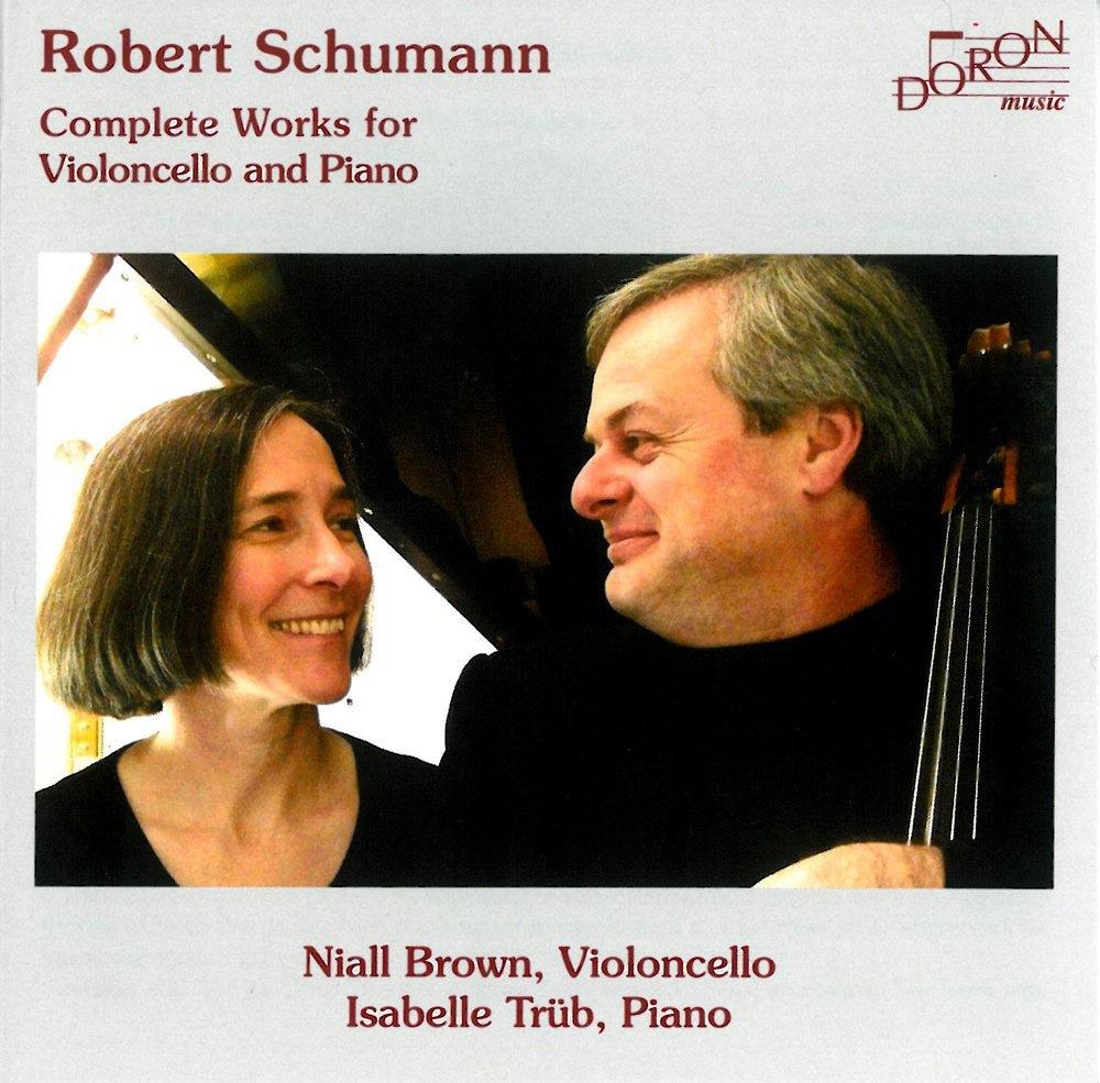 Schumann : Intégrale de l'oeuvre pour violoncelle et piano
