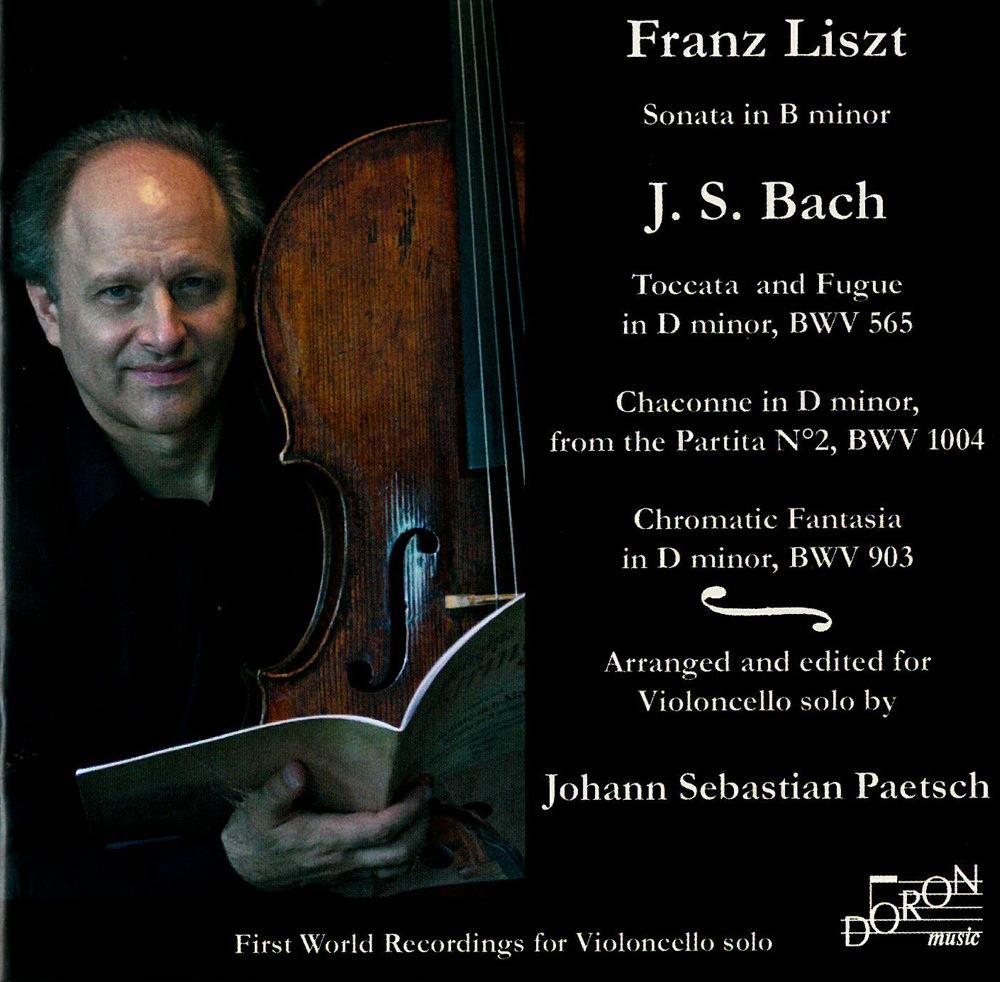 Liszt - Bach : Oeuvres arrangées pour violoncelle seul