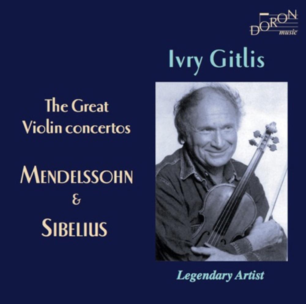 Mendelssohn - Sibelius : Concertos pour violon / Ivry Gitlis