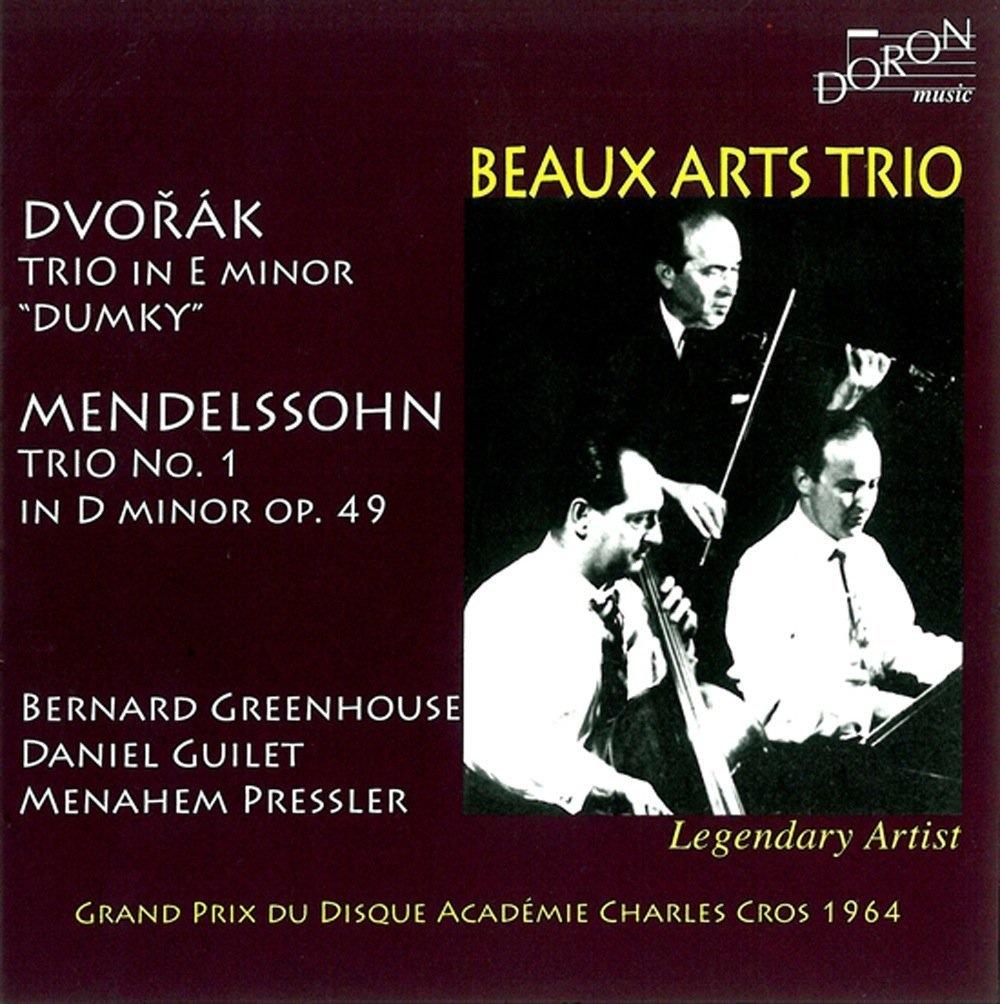 Dvorak - Mendelssohn : Trios / Beaux Arts Trio