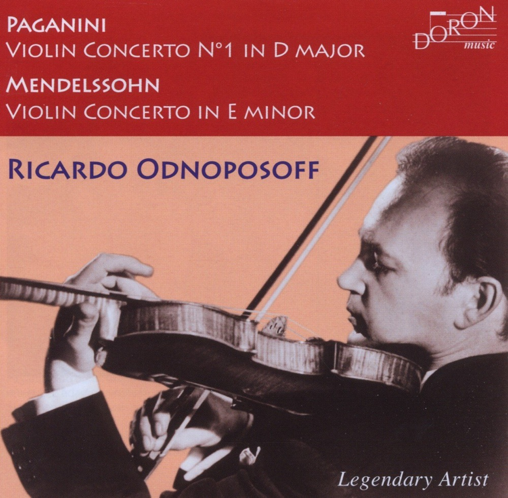 Paganini - Mendelssohn : Concertos / Ricardo Odnoposoff
